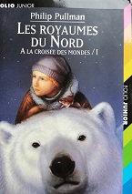 "Philip Pullman ""Le royaume du nord"""