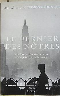 """Adélaide de Clermont-Tonnerre  """"Le dernier des nôtres"""""""