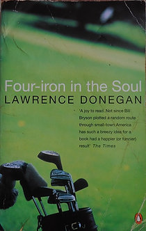 "Lawrence Donegan ""Four-iron in the Soul"""