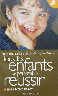 """Antoine de la Garanderie """"Tous les enfants peuvent réussir"""""""