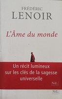 """Frédéric Lenoir """"L'âme du monde"""""""