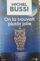 """Michel Bussi """"On la trouvait plutôt jolie"""""""