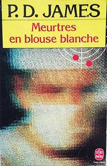 """P.D. James """"Meurtres en blouse blanche"""""""