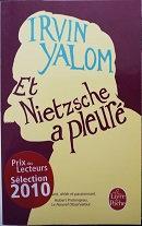 """Irvin Yalom """"Et Nietzsche a pleuré"""""""