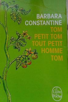 "Barbara Constantine ""Tom Petit Tom tout petit homme Tom"""