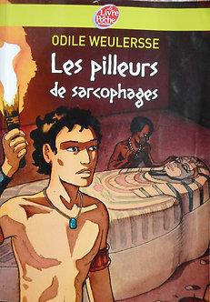 """Odile Weulersse """" Les pilleurs de sarcophages"""""""