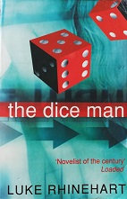 "Luke Rhinehart ""The dice man"""