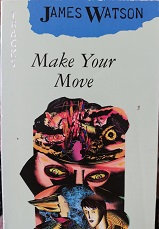 "James Watson ""Make your move"""