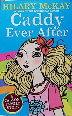 """Hilary McKay """"Caddy Ever After"""""""