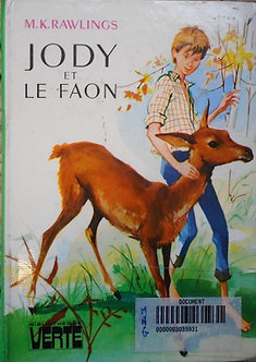 "M.K. Rawlings ""Jody et le faon"""