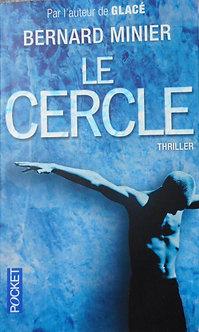 "Bernard Minier ""Le Cercle"""