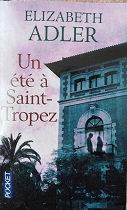 """Elizabeth Adler """"Un été à Saint Tropez"""""""