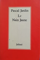 "Pascal Jardin ""Le nain jaune"""