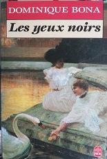 """Dominique Bona """"Les yeux noirs"""""""