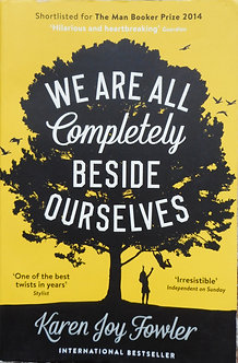 """Karen Joy Fowler """"We are all completely beside ourselves"""""""