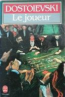 """Dostoievski """"Le joueur"""""""