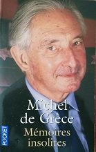 """Michel de Grèce """"Mémoires insolites"""""""