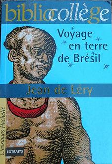 """Jean de Léry """"Voyage en terre de Brésil"""""""