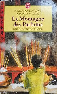 "Pedro Nguyên Georges Walter ""La Montagne des Parfums"""