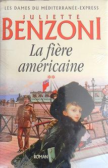 """Juliette Benzoni """"La fière américaine"""""""