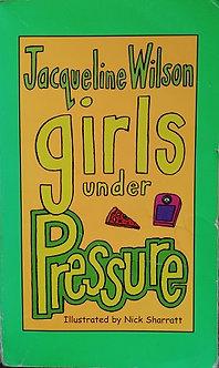 """Jacqueline Wilson """"Girls under pressure"""""""
