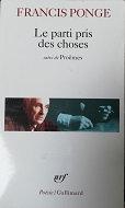 """Francis Ponge """"Le parti pris des choses"""""""