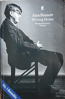 """Alan Bennett """"Writing Home"""""""