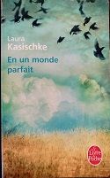 "Laura Kasishke ""En un monde parfait"""