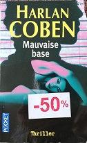 "Harlan Coben ""mauvaise base"""