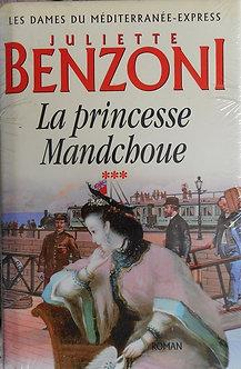 """Juliette Benzoni """"La princesse Mandchoue"""""""