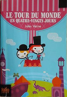 """Jules Verne """"Le tour du monde en quatre-vingt jours"""""""