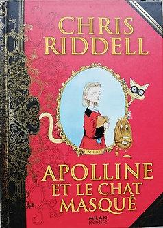 """Chris Riddell """"Apolline et le chat masqué"""""""