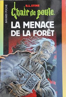 """R L Stine  """"La menace de la forêt"""""""