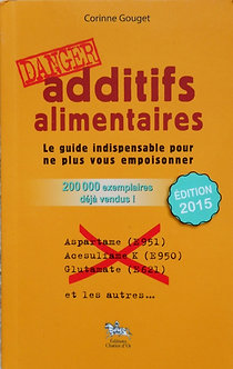"Corinne Gouget ""Additifs alimentaires. Le guide..."""