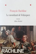 """François Rachline """"Le mendiant de Velasquez"""""""
