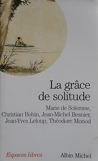 "Marie de Solemne ""La grâce de la solitude"""