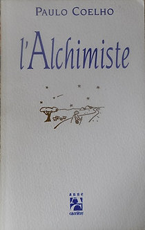 "Paulo Coelho ""L'Alchimiste"""