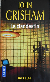 "John Ghrisham ""Le clandestin"""