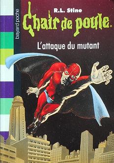 """R L Stine  """"L'attaque du mutant"""""""