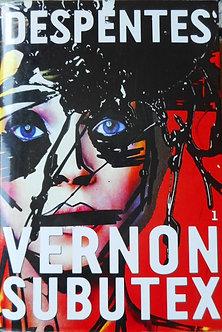 """Virginie Despentes """"Vernon Subutex"""""""