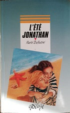 """Marie Dufeutret """"L'été Jonathan"""""""