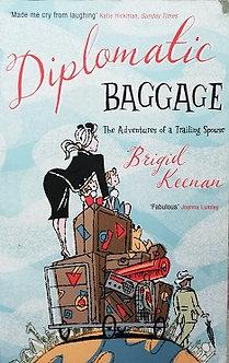 """Brigid Keenan""""Diplomatie Baggage"""""""