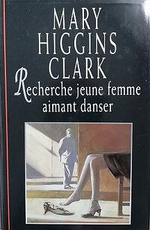 """Mary Higgins Clark """"recherche jeune femme aimant danser"""""""