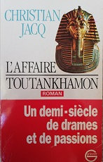 "Christian Jacq ""L'affaire Toutankhamon"""