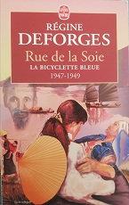 """Régine Deforges """"Rue de la soie"""""""