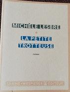 """Michèle Lesbre """"La petite trotteuse"""""""