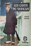 """André Gide""""Les caves du Vatican"""""""