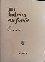 """Julien Gracq """"Un balcon en forêt"""""""