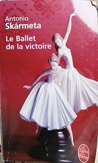 """Antonio Skarmeta """"Le ballet de la victoire"""""""