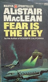 """Alistair MacLean """"Fear is the key"""""""